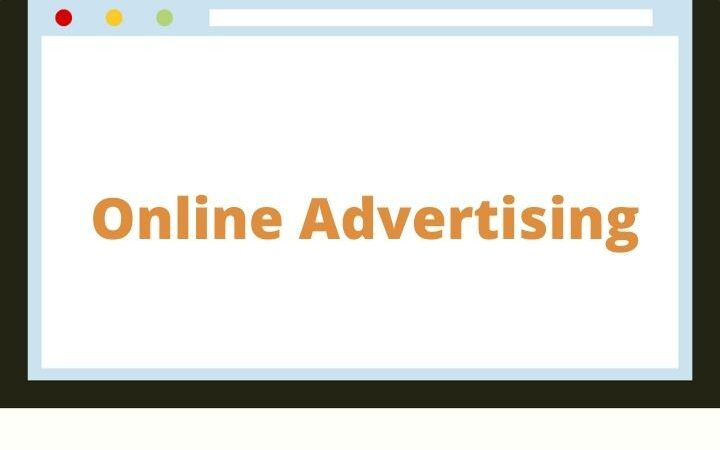 All You Need To Know About Online Advertising