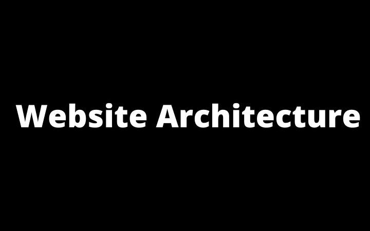 How The Website Architecture Affects SEO