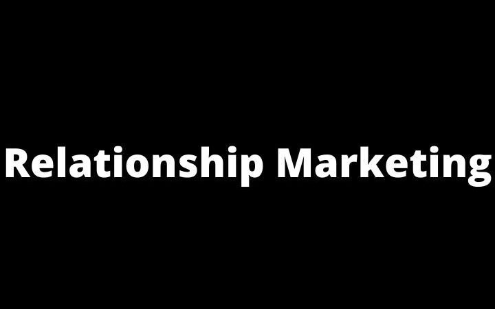 How To Measure Relationship Marketing
